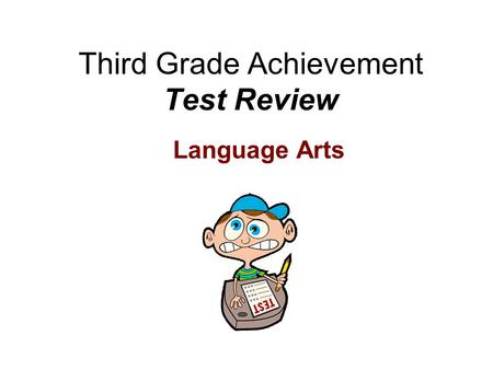 Third Grade Achievement Test Review Language Arts.