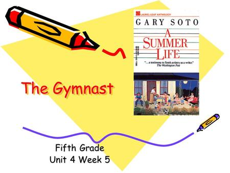 The Gymnast Fifth Grade Unit 4 Week 5.