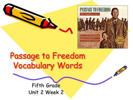 Passage to Freedom Vocabulary Words Fifth Grade Unit 2 Week 2.