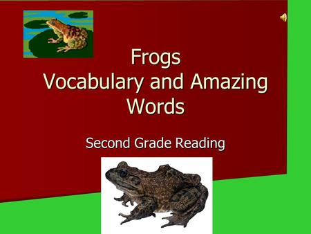 Frogs Vocabulary and Amazing Words Second Grade Reading.