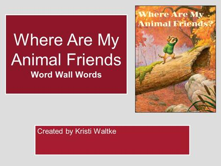 Where Are My Animal Friends Word Wall Words