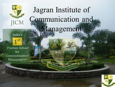 Jagran Institute of Communication and Management.