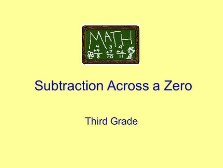 Subtracting Across Zeros  Ppt Video Online Download