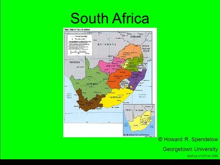Title South Africa © Howard R. Spendelow Georgetown University draft as of 24 Feb 2006.
