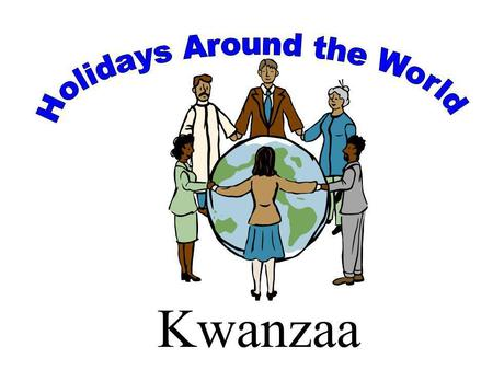 Kwanzaa. What is Kwanzaa? KWANZAA, the African-American cultural holiday conceived and developed by Dr. Maulana Ron Karenga, was first celebrated on.