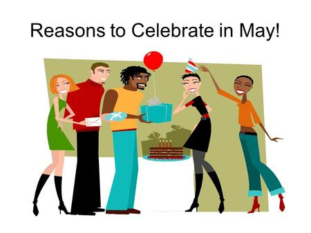 Reasons to Celebrate in May!. Better Sleep Month.