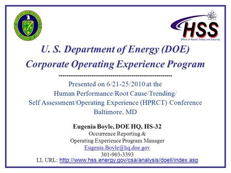 6 / 21-25 / 20101 U. S. Department of Energy (DOE) Corporate Operating Experience Program ----------------------------------------------------------- Presented.