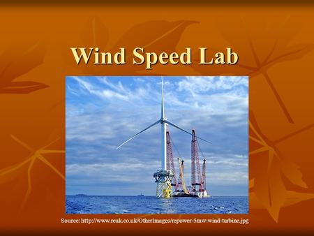 Wind Speed Lab Source: