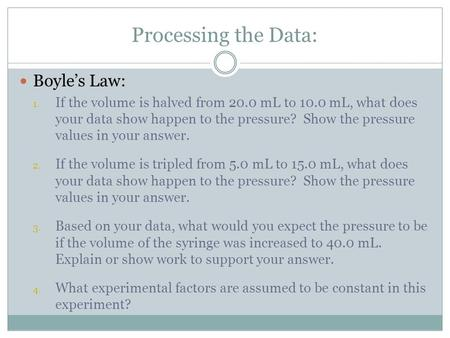 Processing the Data: Boyle's Law:
