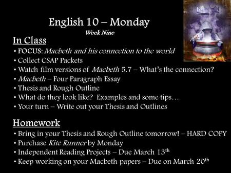 in class focus macbeth and his connection to the world vocabulary  in class focus macbeth and his connection to the world collect csap packets watch film