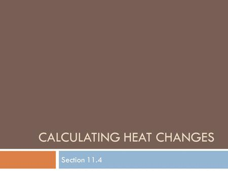 Calculating heat changes