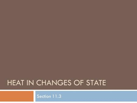 Heat in changes of state
