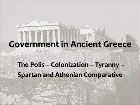 Archaic Greece and the Emergence of Tyranny