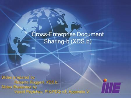 Cross-Enterprise Document Sharing-b (XDS.b)