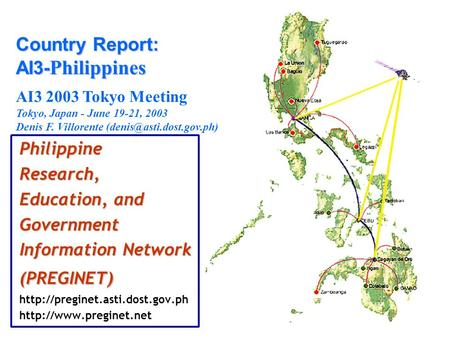 PhilippineResearch, Education, and Government Information Network (PREGINET)   Country Report: AI3-