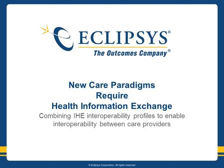 New Care Paradigms Require Health Information Exchange Combining IHE interoperability profiles to enable interoperability between care providers.