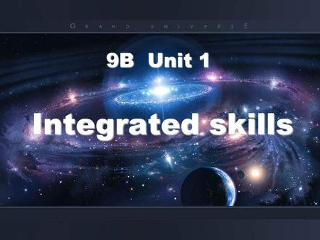 Integrated skills 9B Unit 1 9B Unit 1. dangerous aliens.