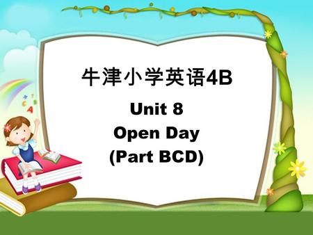 4B Unit 8 Open Day (Part BCD). music room Look and say.
