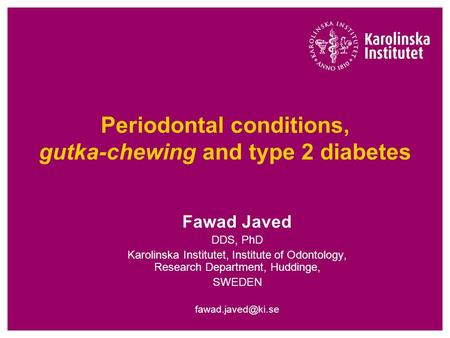 Periodontal conditions, gutka-chewing and type 2 diabetes