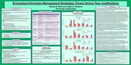 Evaluating Information Management Strategies: Parent Versus Teen Justifications Wendy M. Rote and Judith G. Smetana University of Rochester Strategy Evaluation.