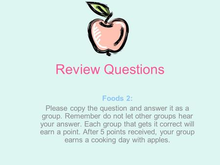Review Questions Foods 2: