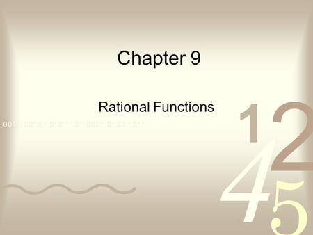 Chapter 9 Rational Functions. In this chapter you should … Learn to use inverse variation and the graphs of inverse variations to solve real- world problems.