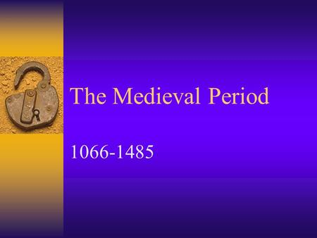 a description of the medieval period which was at the very best a down period for civilization What exactly do you learn in ancient/medieval western civilization you will probably very quickly cover basic egypt [ late medieval period.