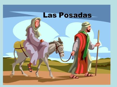 Las Posadas. Who celebrates Los Posadas is a yearly tradition for many Catholic Mexicans and some other Latin Americans. It symbolizes the trials which.