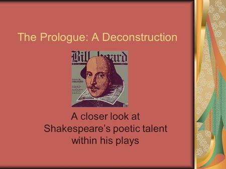 The Prologue: A Deconstruction