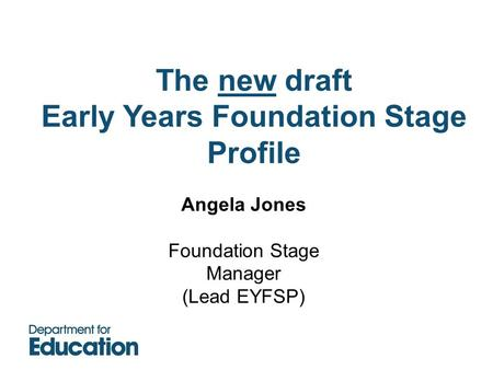 Early Years Foundation Stage Profile