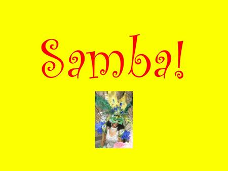 Samba!. A celebration Kingsway St Annes Welton Kings Mill Wetwang featuring… Riverside Swinemoor.
