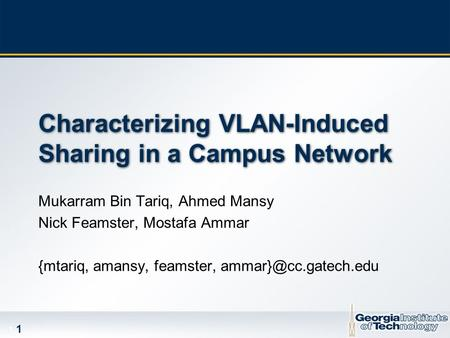 Characterizing VLAN-Induced Sharing in a Campus Network
