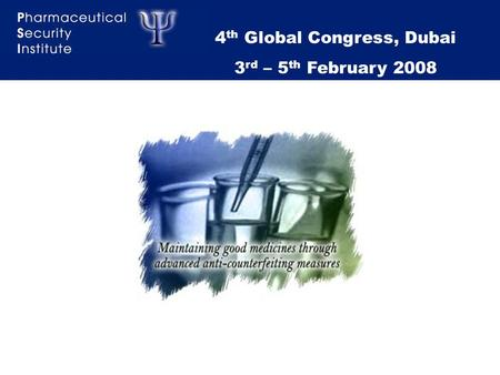 1 4 th Global Congress, Dubai 3 rd – 5 th February 2008.