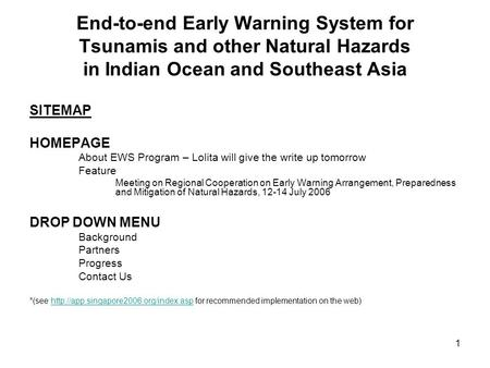 1 End-to-end Early Warning System for Tsunamis and other Natural Hazards in Indian Ocean and Southeast Asia SITEMAP HOMEPAGE About EWS Program – Lolita.