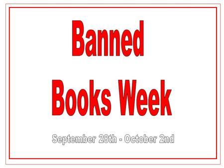 What is Banned Books Week? Banned Books Week: Celebrating the Freedom to Read Banned Books Week (BBW) is an annual event celebrating the freedom to read.