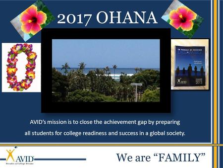 "2017 OHANA We are ""FAMILY""."