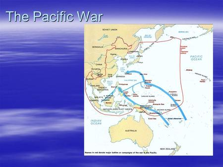 The Pacific War. HOT ROC: 1/12/09 1.Pearl Harbor was to World War II as ________ is to ___________. Relationship: