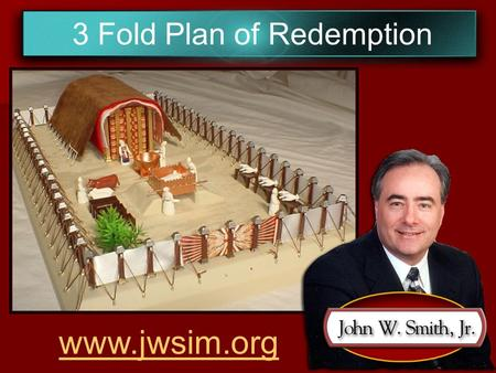 3 Fold Plan of Redemption www.jwsim.org. Galatians 4:4-5 But when the fullness of the time was come, God sent forth his Son, made of a woman, made under.