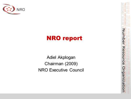 NRO report Adiel Akplogan Chairman (2009) NRO Executive Council.