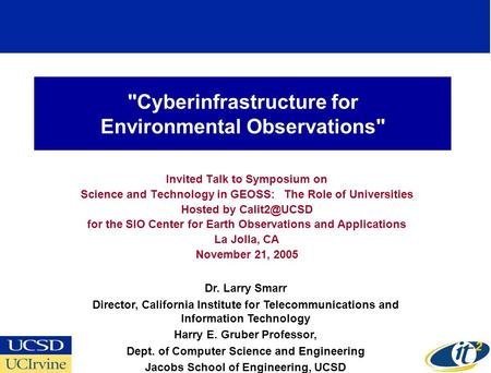 Cyberinfrastructure for Environmental Observations Invited Talk to Symposium on Science and Technology in GEOSS: The Role of Universities Hosted by