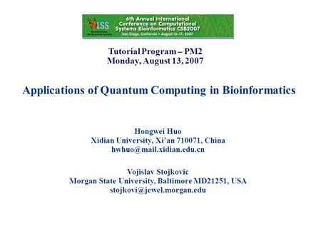 Applications of Quantum Computing in Bioinformatics