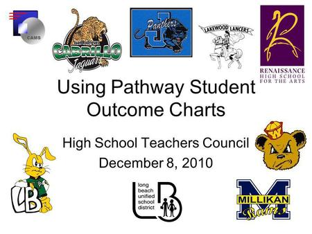 Using Pathway Student Outcome Charts High School Teachers Council December 8, 2010.