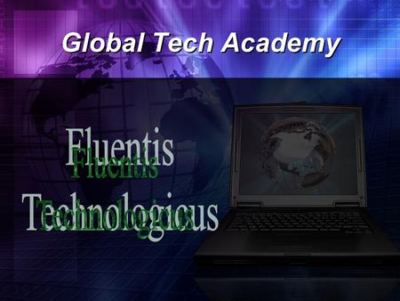 Global Tech Academy. Provide a curriculm that meets the requirements for students who wish to attend a four-year college or university. Provide Integration.