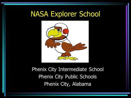 NASA Explorer School Phenix City Intermediate School