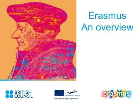 Erasmus An overview.