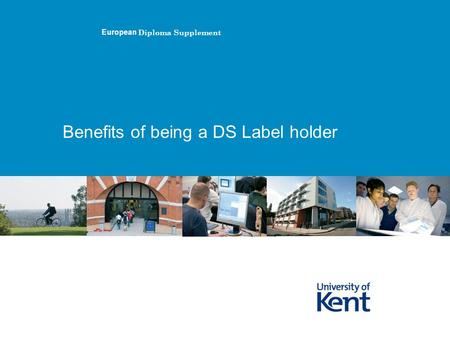 Benefits of being a DS Label holder European Diploma Supplement.