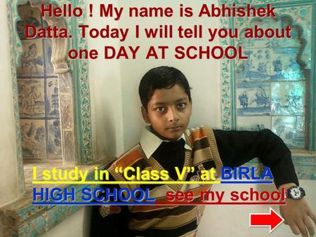 Hello. My name is Abhishek Datta