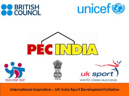 International InspirationInternational Inspiration – UK India Sport Development Initiative.