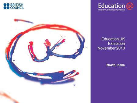 Education UK Exhibition November 2010 North India.