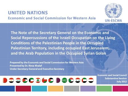 The Note of the Secretary General on the Economic and Social Repercussions of the Israeli Occupation on the Living Conditions of the Palestinian People.